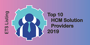 Top 10 HCM Solution Providers 2019